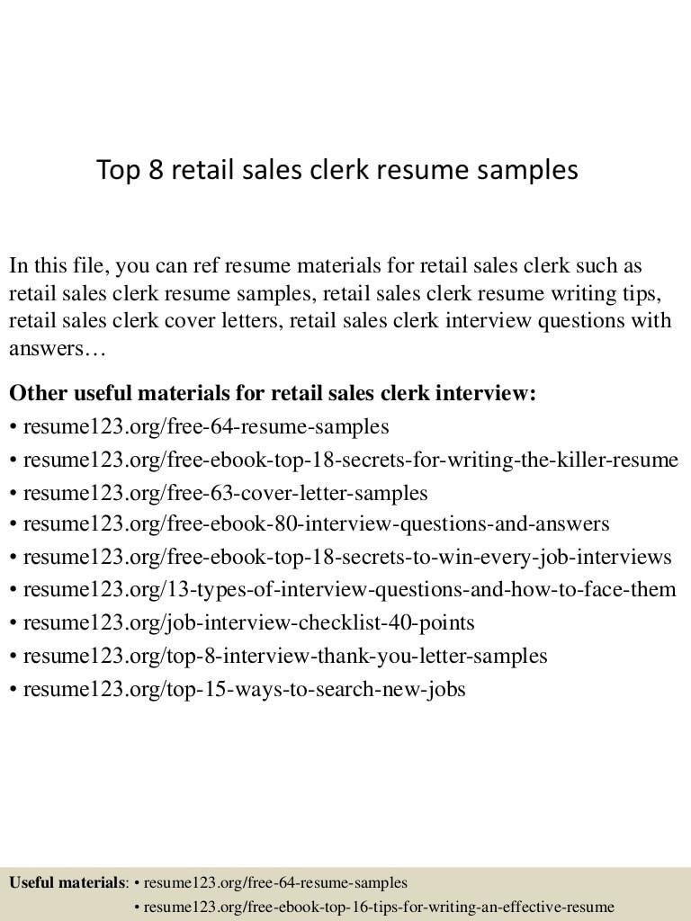 top 8 retail sales clerk resume samples
